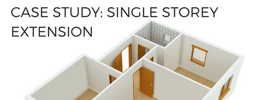 Case Study: Single Storey Extension