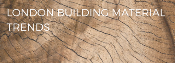London building material trends