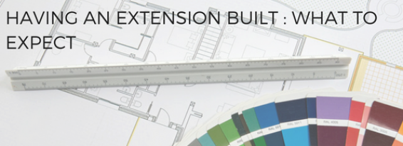 What to expect when having a home extension